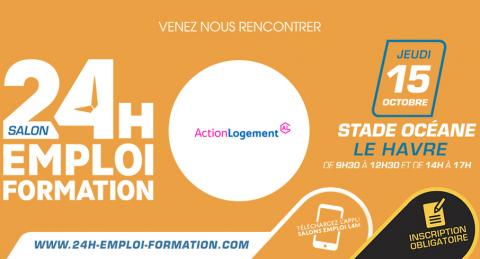 Normandie : RDV au salon 24H pour l'Emploi et la Formation au Havre le 15/10
