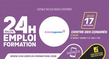 Normandie : Participez au Salon 24H pour l'Emploi et la Formation le 17 septembre à Caen