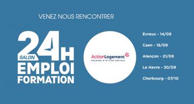 Action Logement participe aux salons 24h pour l'emploi et la formation en Normandie