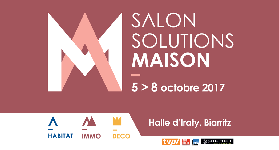 Nouvelle aquitaine rendez vous au salon solutions maison for Salon solutions